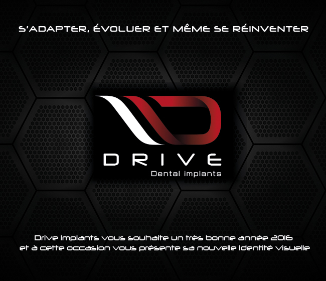 Drive Implants Dentaire 2016
